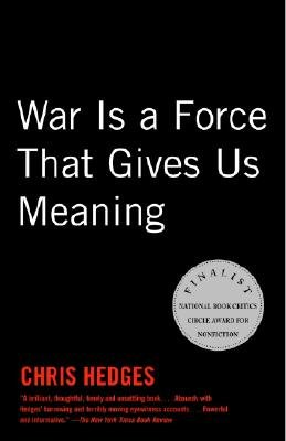 9780965456197: War Is a Force that Gives Us Meaning