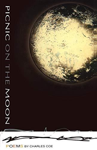 Picnic on the Moon: Coe, Charles