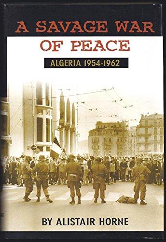 9780965459174: A SAVAGE WAR OF PEACE Algeria 1954-1962