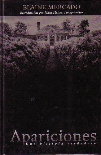 9780965459891: Apariciones: Una Historia Verdadera [Hardcover] by Elaine Mercado