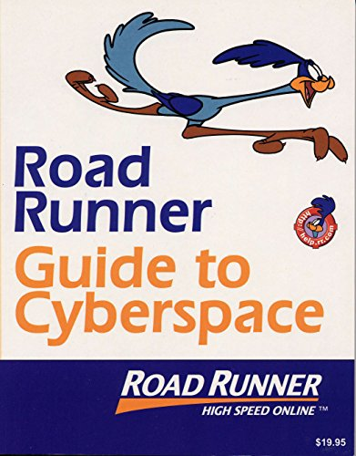 9780965460460: Road Runner Guide to Cyberspace