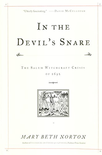 IN THE DEVIL'S SNARE; THE SALEM WITCHCRAFT CRISIS OF 1692.