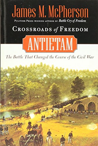 9780965461184: Crossroads of Freedom : Antietam