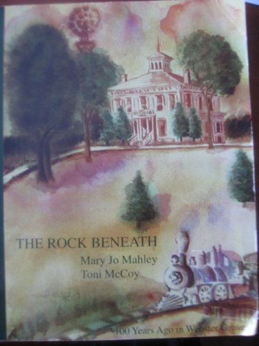 The Rock Beneath, 100 Years Ago In Webster Groves: MAHley, Mary Jo & McCoy, Toni
