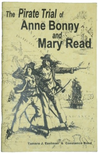 9780965464697: The Pirate Trail of Anne Bonny and Mary Read