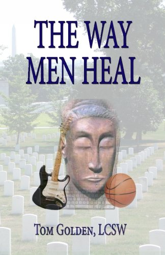 9780965464949: The Way Men Heal