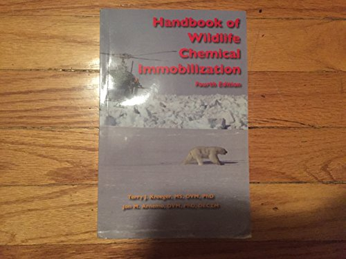 9780965465205: Handbook of Wildlife Chemical Immobilization