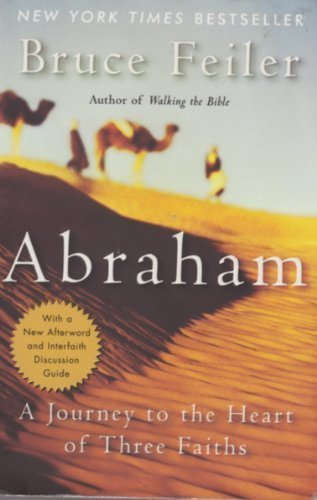 9780965466479: Abraham: A Journey to the Heart of Three Faiths
