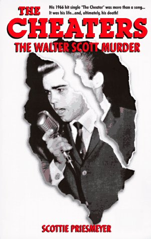 9780965466837: The Cheaters: The Walter Scott Murder