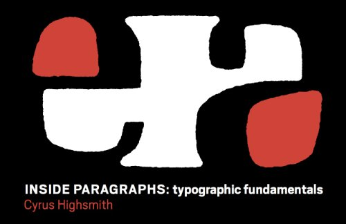 9780965472203: Inside Paragraphs Typographic Fundamentals