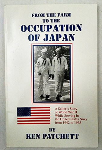 9780965473118: From the farm to the occupation of Japan
