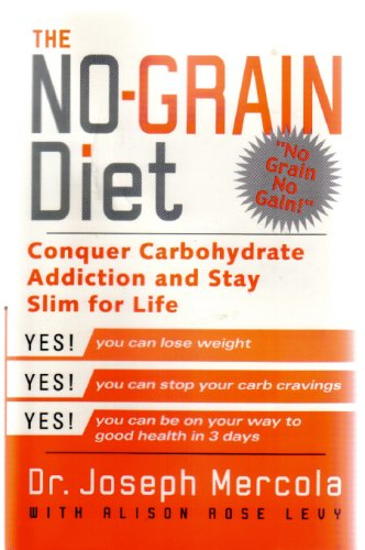 9780965474566: The No-grain Diet [Paperback] by