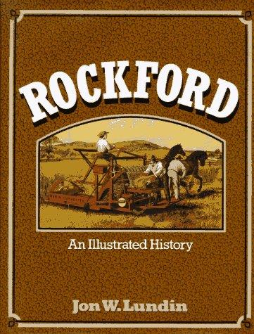 9780965475419: Rockford: An Illustrated History (Illinois)
