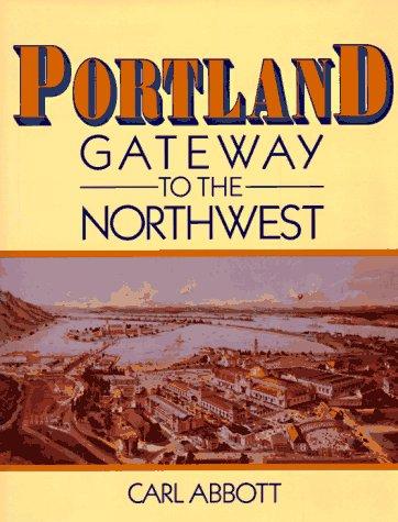 9780965475433: Portland, Gateway to the Northwest