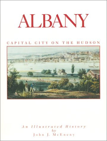 9780965475495: Albany: Capital City on the Hudson
