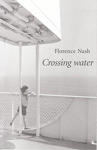 Crossing Water: Nash, Florence