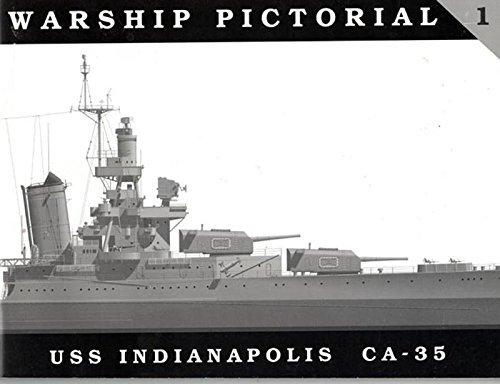 9780965482905: Warship Pictorial No. 1 - USS Indianapolis CA-35