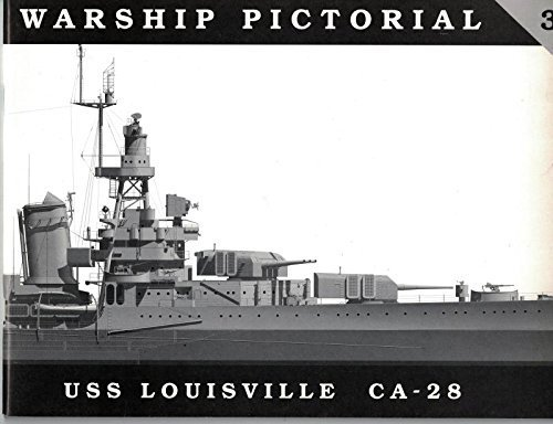 9780965482929: Warship Pictorial No. 3 - USS Louisville CA-28