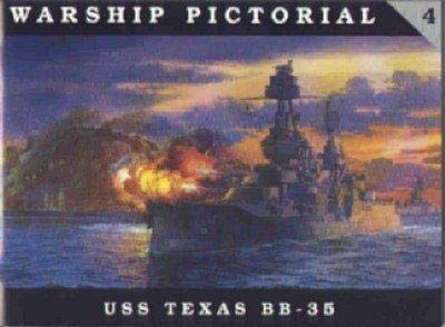 9780965482936: Warship Pictorial No. 4 - USS Texas BB-35
