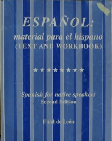 9780965484800: Espanol: Material Para El Hispano (Text and Workbook 2nd Edition, Spanish for Native Speakers)