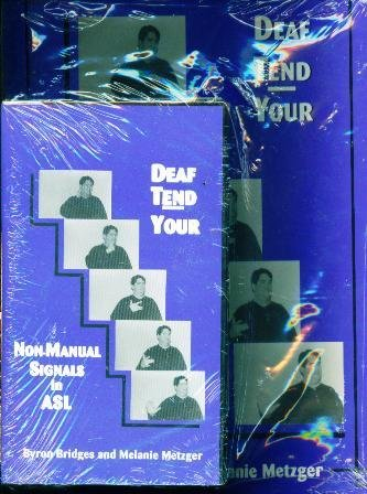 9780965487108: Deaf tend your: Non-manual signals in American Sign Language
