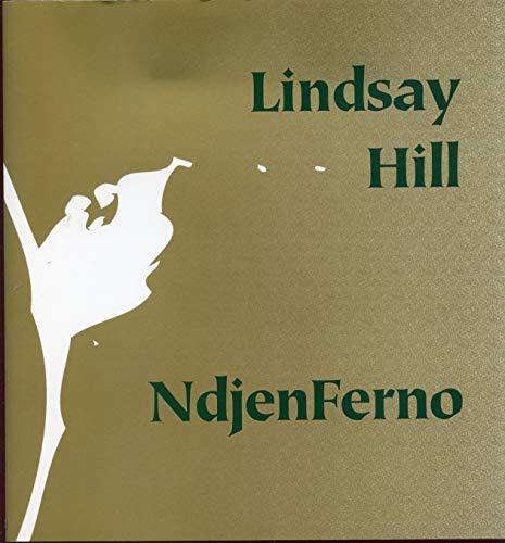 Ndjenferno: Hill, Lindsay