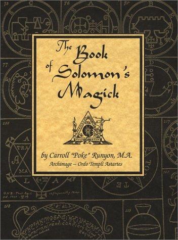 9780965488112: The Book of Solomon's Magick