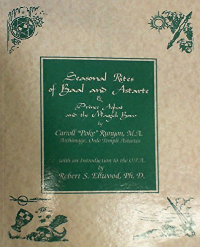 9780965488143: Seasonal Rites of Baal and Astarte