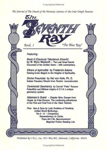 The Seventh Ray, Book 1: The Blue Ray - The Journal of the Church of the Hermetic Sciences & ...