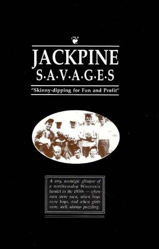 9780965491723: Jackpine Savages: