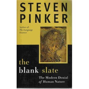 9780965491730: The Blank Slate: the Modern Denial of Human Nature