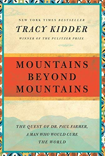 9780965491761: Mountains Beyond Mountains - The Quest Of Dr. Paul Farmer, A Man Who Would Cure The World - Book Club Edition