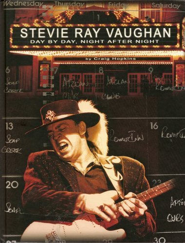 9780965492720: Stevie Ray Vaughan: Day By Day, Night After Night