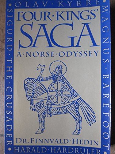 Four-Kings Saga: A Norse Odyssey: Hedin, Finnvald