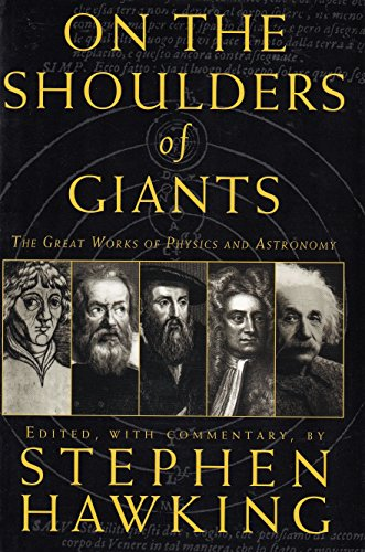 9780965493765: On the Shoulders of Giants; The Great Works of Physics and Astronomy