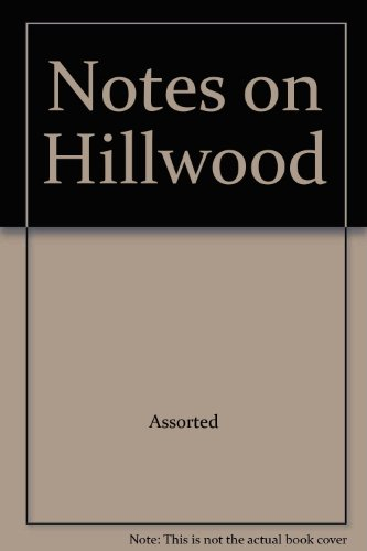 9780965495837: Notes on Hillwood