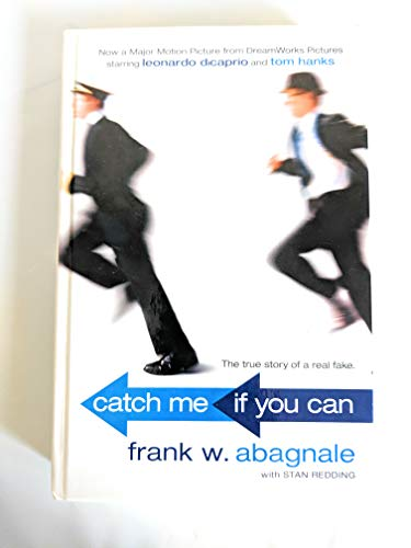9780965496308: Catch Me If You Can by Frank W. Abagnale Published by Broadway Books 1st (first) Movie Tie-In edition (2002) Hardcover