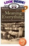 9780965499637: The Meaning of Everything (The Meaning of Everything: The Story of the Oxford English Dictionary)