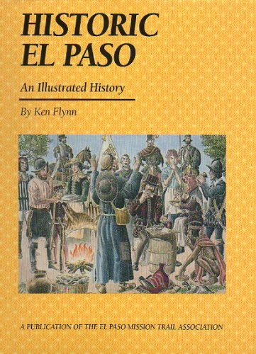 Historic El Paso: An Illustrated History