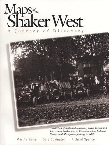 Maps of the Shaker West: A Journey of Discovery (signed)