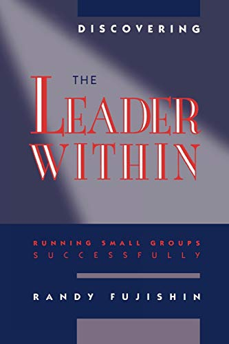 Discovering the Leader Within (Paperback or Softback): Fujishin, Randy