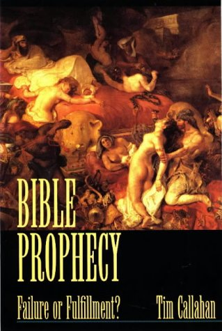 9780965504713: Bible Prophecy: Failure or Fulfillment?