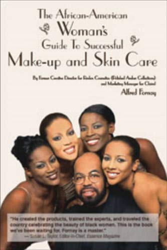 9780965506427: The African-American Woman's Guide to Successful Make-Up and Skin Care