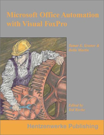 9780965509305: Microsoft Office Automation with Visual FoxPro