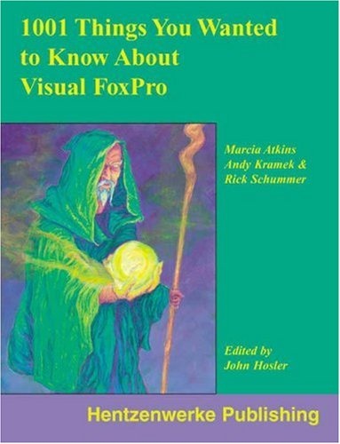 9780965509336: 1001 Things You Always Wanted to Know About Visual FoxPro