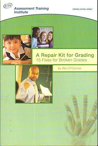 9780965510189: A Repair Kit for Grading: 15 Fixes for Broken Grades