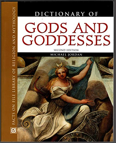 9780965510257: Dictionary of Gods and Goddesses