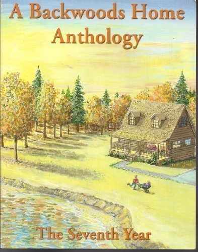9780965520362: A Backwoods Home Anthology: The Seventh Year, 1996