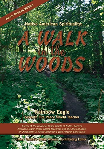 [signed] Native American Spirituality: A Walk in the Woods