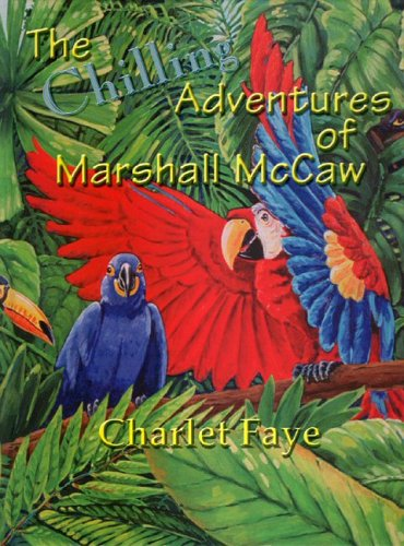 9780965522212: Chilling Adventures Of Marshall Mccaw